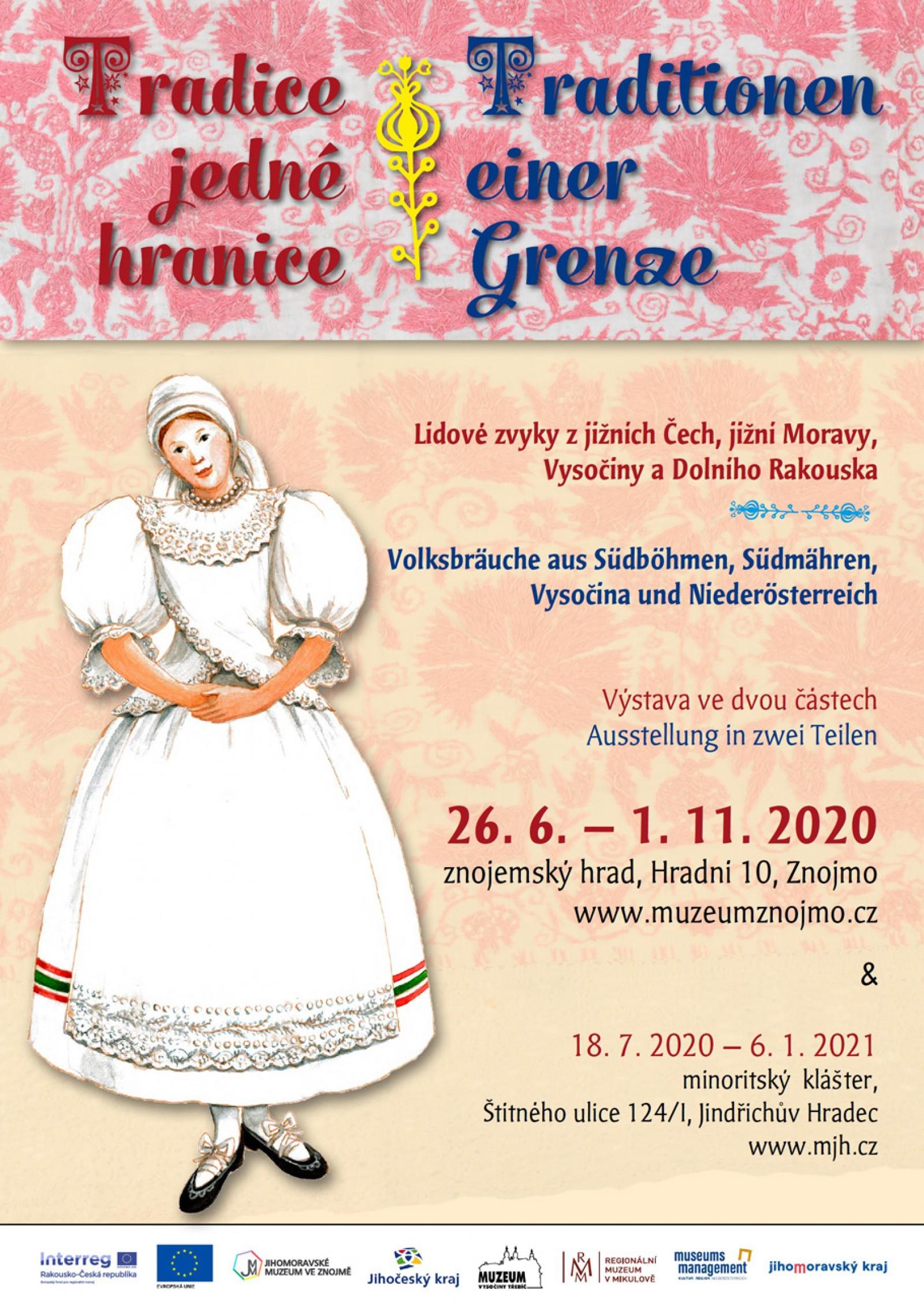 Tradice jedné hranice ve Znojmě (26. 6. - 1. 11. 2020)